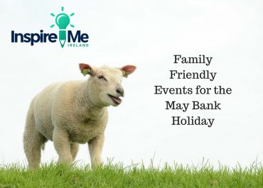 Family-Friendly-Events-for-the-May-Bank-Holiday